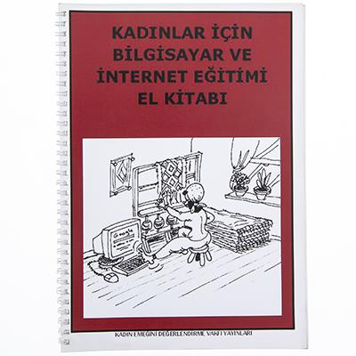 Kadınlar için Bilgisayar ve İnternet Eğitimi El Kitabı
