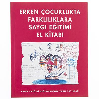 Erken Çocuklukta Farklılıklara Saygı Eğitimi El Kitabı
