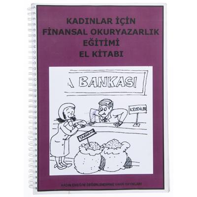 Kadınlar için Finansal Okuryazarlık Eğitimi El Kitabı
