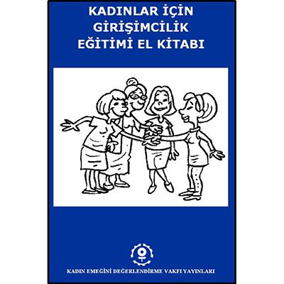 Kadınlar için Girişimcilik Eğitimi El Kitabı