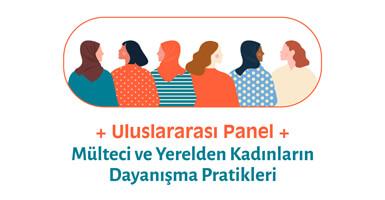 Mülteci ve Yerelden Kadınların Dayanışma Pratikleri Paneli