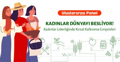 Kadınlar Liderliğinde Kırsal Kalkınma Girişimleri Paneli