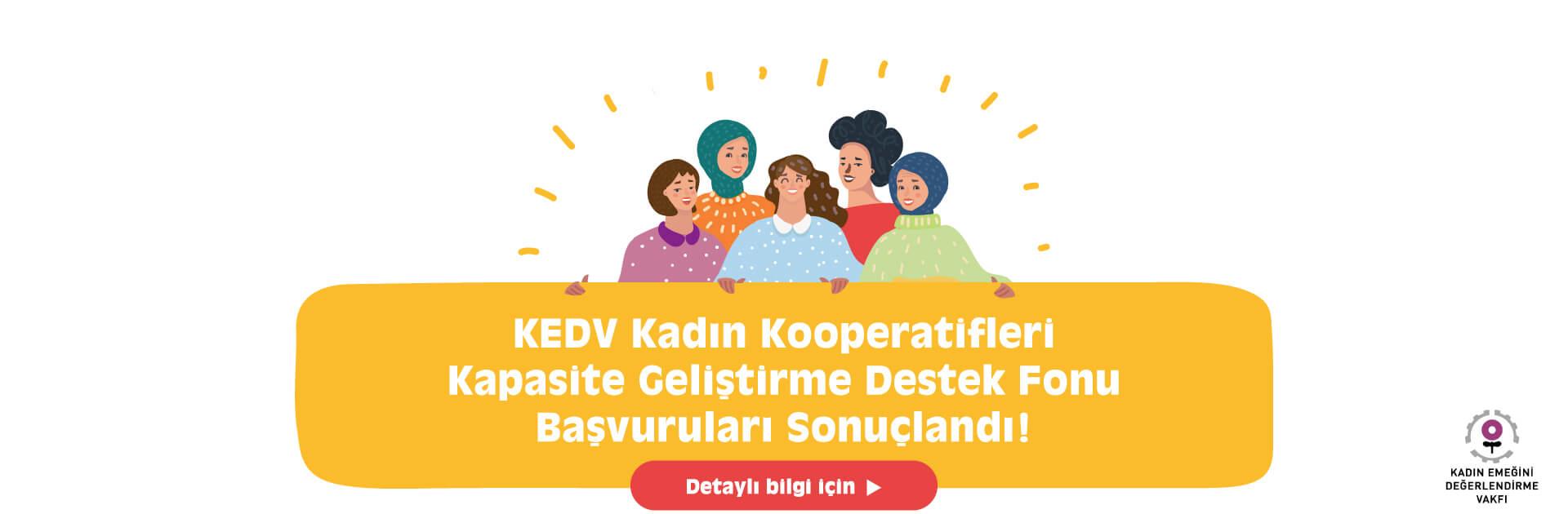 KEDV Kadın Kooperatifleri Kapasite Geliştirme Destek Fonu Başvuruları Sonuçlandı