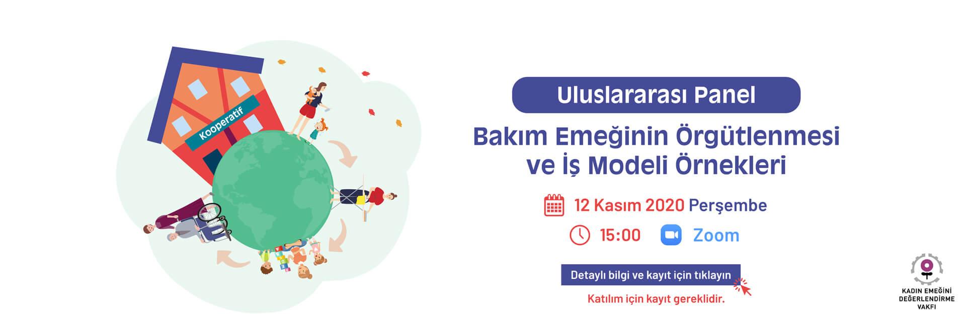 Bakım Emeğinin Örgütlenmesi ve İş Modeli Örnekleri Paneli - 12 Kasım 2020